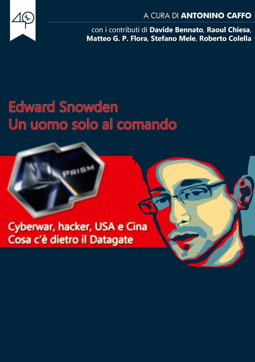 Snowden un uomo solo al comando